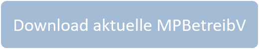 Download aktuelle MPBetreibV
